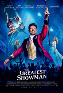 Greatest Showman  Jan. 18, 19, 20, 21 @ 7 pm - Jan. 21 @ 4 pm