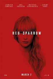 Red Sparrow - March 22, 23 @ 7pm - March 25 @ 4 pm